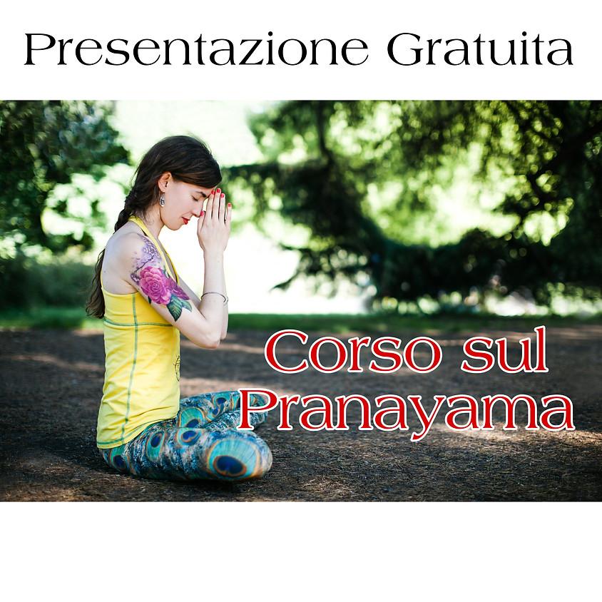 Presentazione Gratuita Corso: Pranayama, tecniche di respiro per autoguarigione, controllo energia vitale e pace mentale