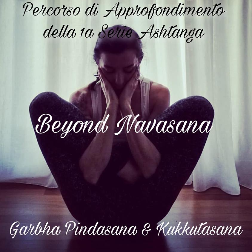 Beyond Navasana con Marta Sclafani - Garbha Pindasana e Kukkutasana