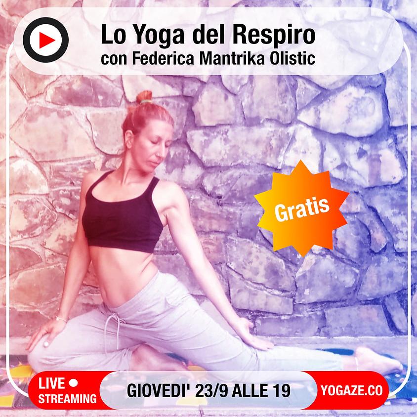 Yoga del Respiro con Federica Mantrika Olistic - Gratis e Per Tutti