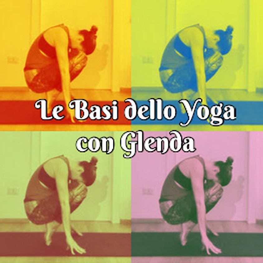Le Basi dello Yoga  - Pratica Hatha I con Glenda Martins
