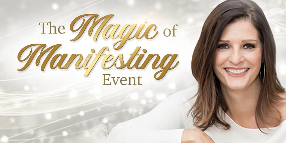 The Magic of Manifesting Part 1