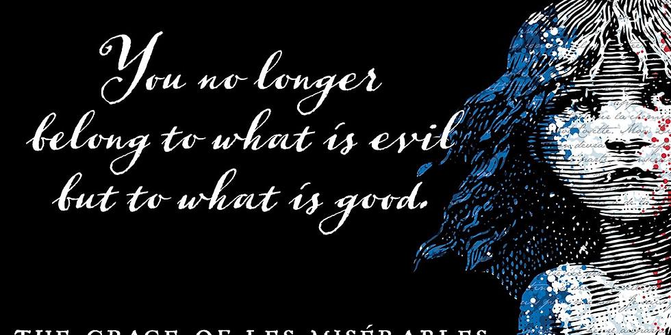 """The Grace of Les Miserables"" Adult Study"