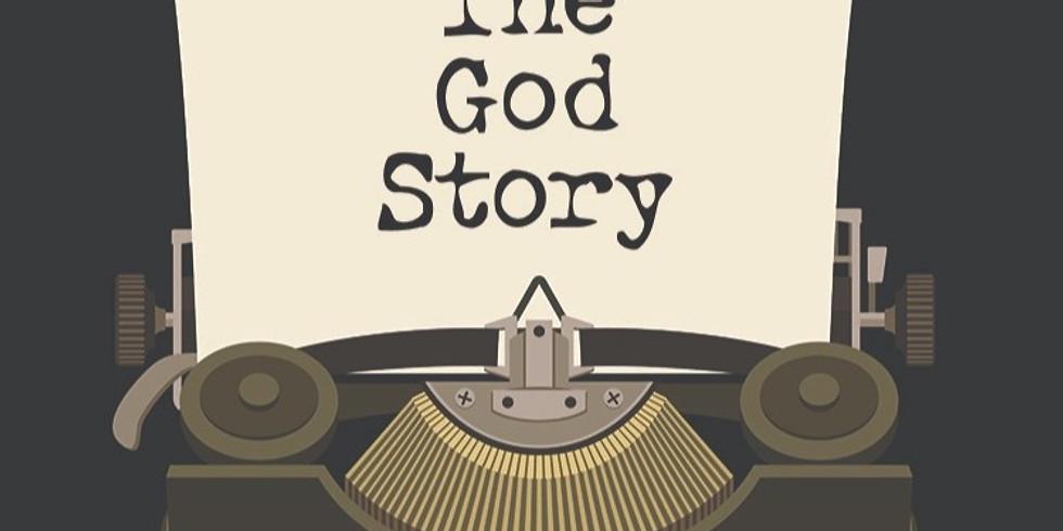 "Sermon Series ""The God Story"" Week 2"