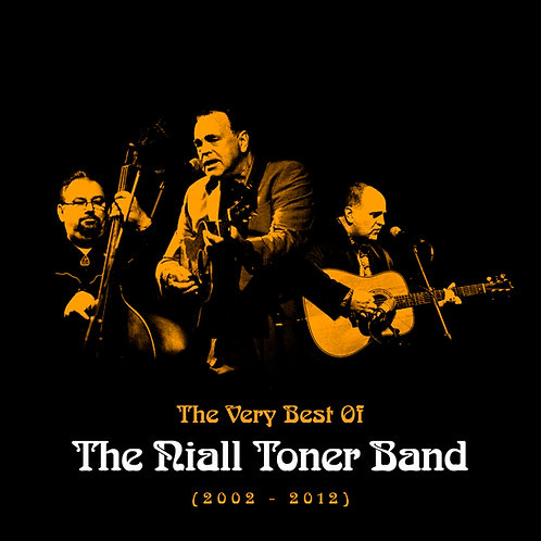The Best Of The Niall Toner Band