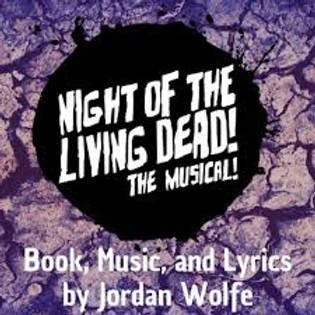 Night of the Living Dead! The Musical!