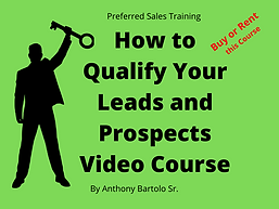 How to Qualify Your Leads and Prospects