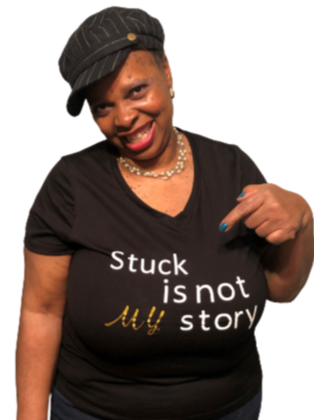 T-Shirt: Stuck Is NOT My Story