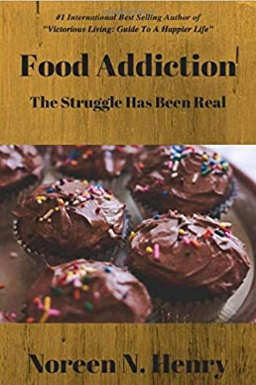 Food Addiction: The Struggle Has Been Real