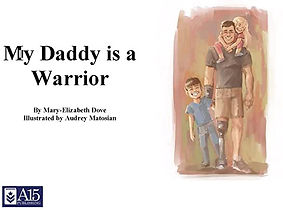 My Daddy is a Warrior