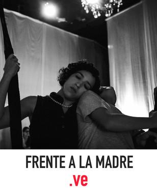 FRENTE A LA MADRE
