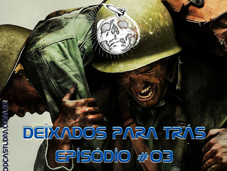 Deixados_para_Tras_LDM#03