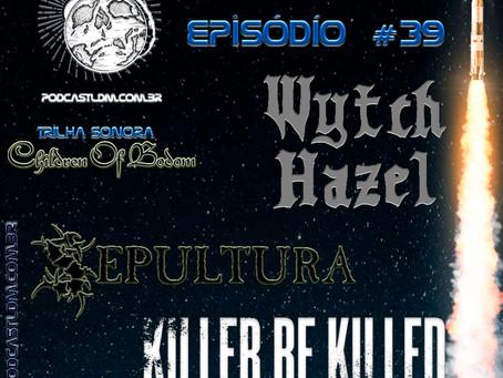 Podcast - Lançamentos do Metal Episódio 39
