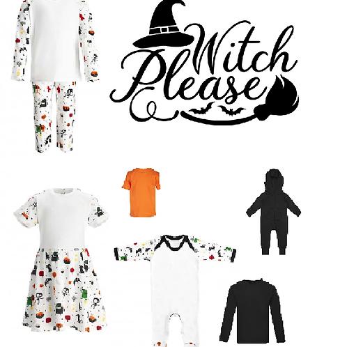 'Witch Please' Halloween desgin