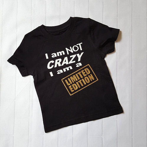 Not Crazy / Limited Edition