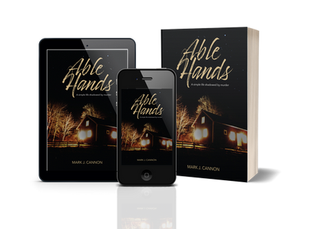 About Able Hands...or, how a retired construction guy managed to write his first novel