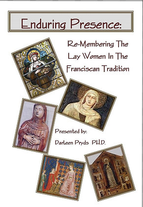 Enduring Presence: Franciscan Lay Women