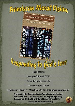 Franciscan Moral Vision: Responding to God's Love