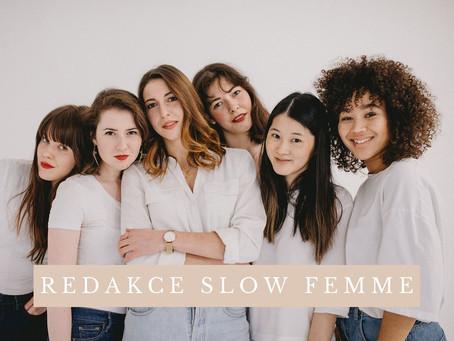 Se zakladatelkami magazínu Slow Femme o pomalé módě a udržitelnosti