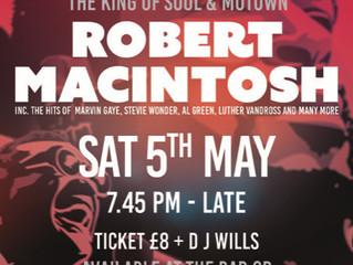 Sat 5 May - Robert MacIntosh