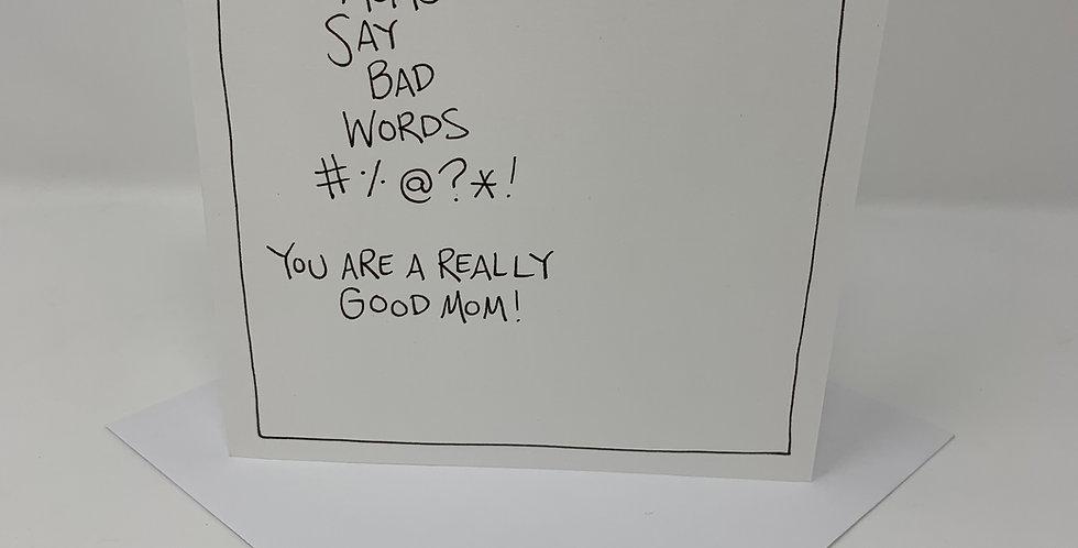 Good Mom, Bad Words