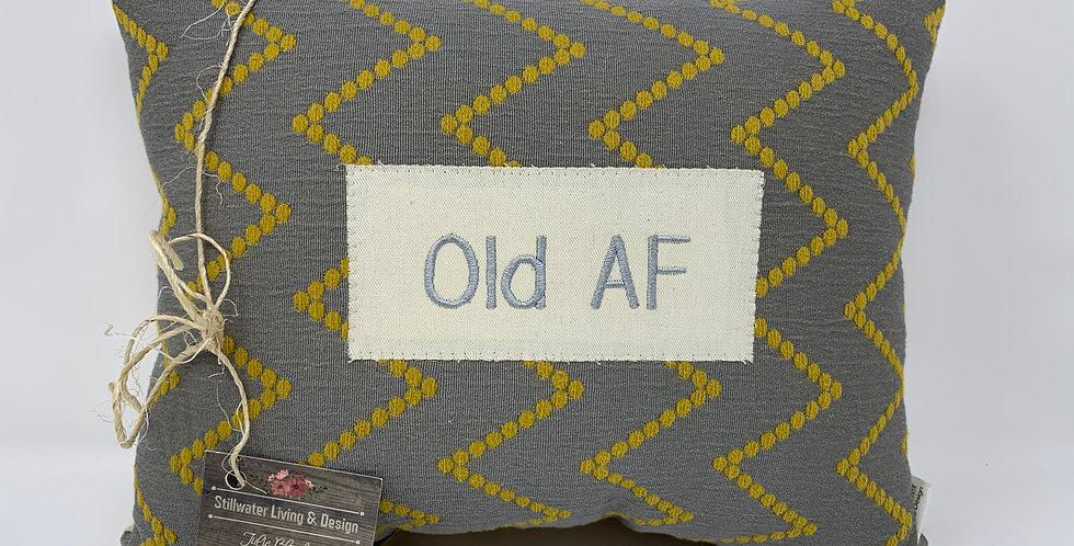 """11""""x14"""" Pillow - Old AF"""