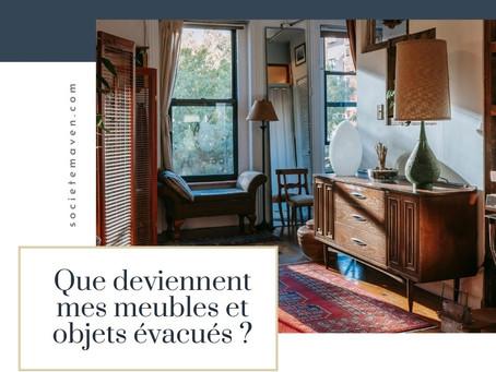 Que deviennent mes meubles et objets évacués ?