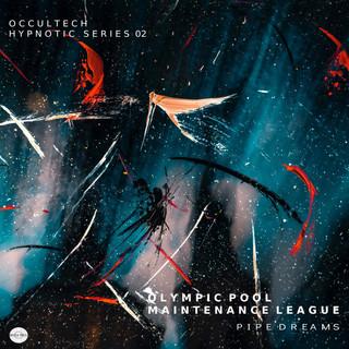 Pipe Dreams | Occultech Recordings