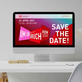 """Screendarstellung, Save the Date """"Im Umbruch"""""""