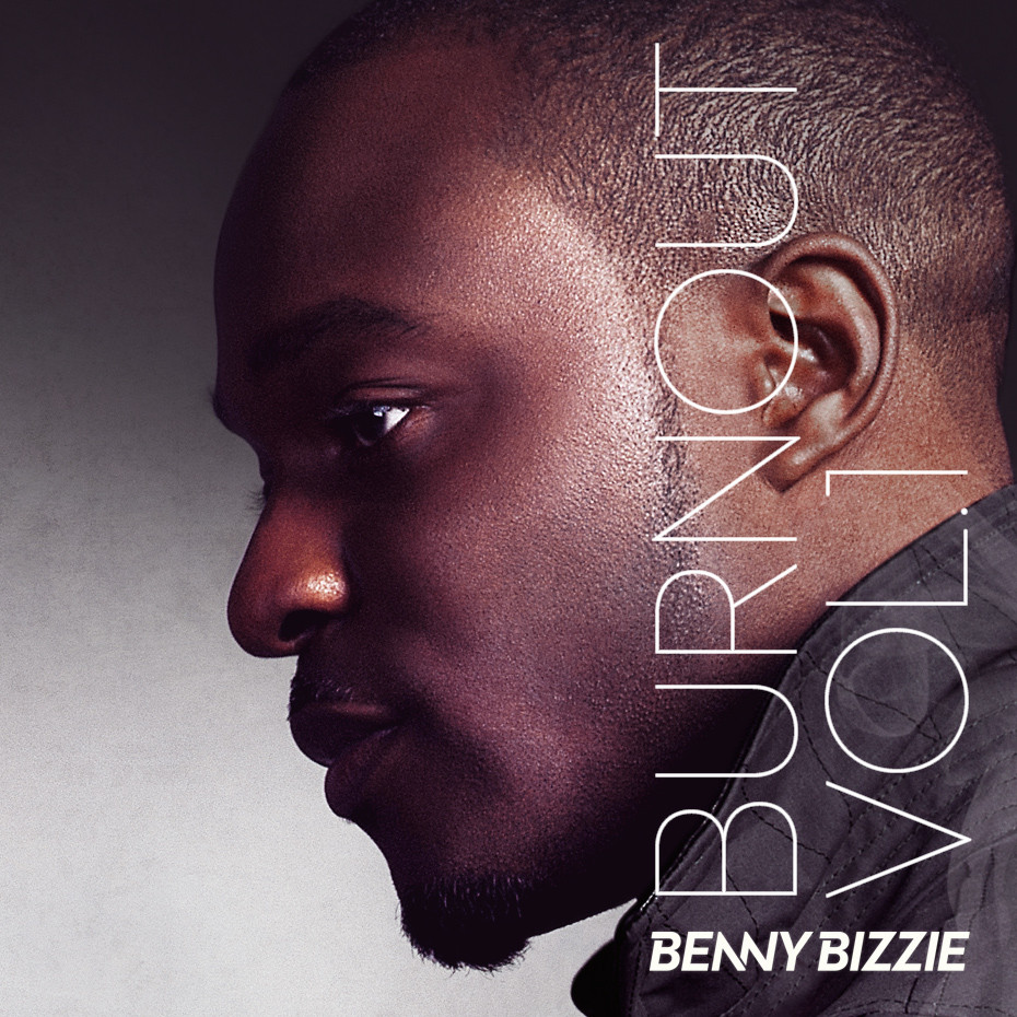 Benny Bizzie - Burnout Vol.1