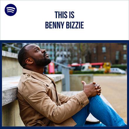 This_is_Benny_Bizzie_Spotify_–_1.jpg