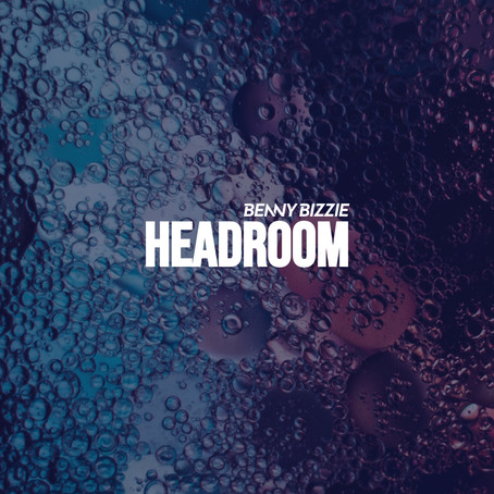 'Headroom' new single out now!