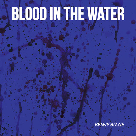 Blood In The Water? (New Single)