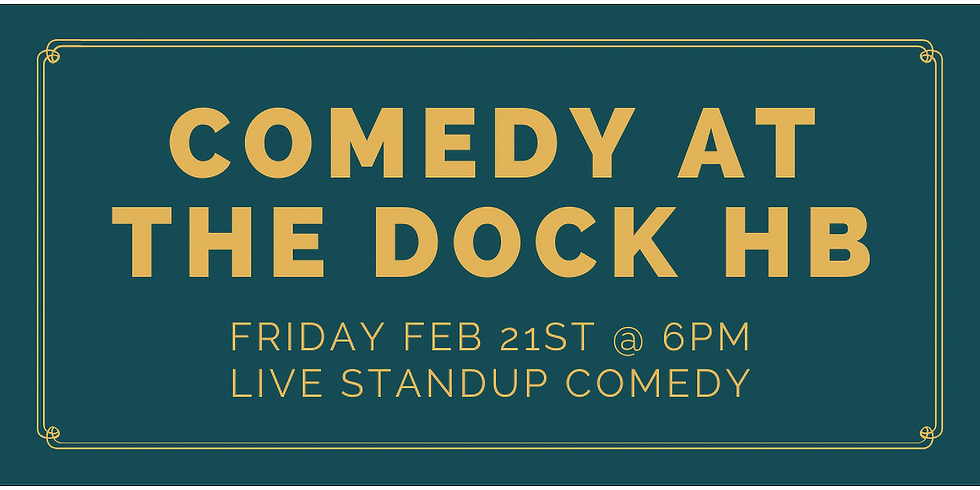 Comedy at The Dock HB!