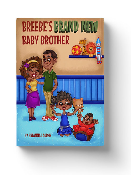 Breebe's Brand New Baby Brother