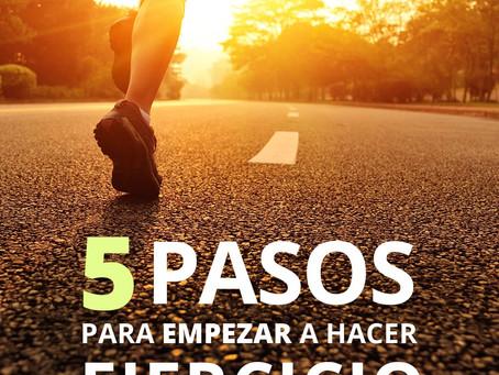 5 Pasos para empezar y NO Dejar!