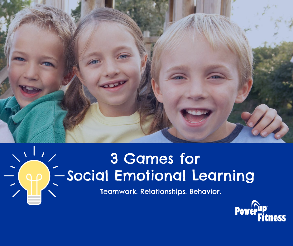 A graphic of smiling children with the caption 3 Games for Social Emotional Learning by PowerUp Fitness