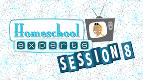 Homeschool Experts - Session 8 - Homeschooling Multiple Ages