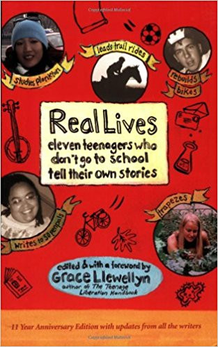 """Book cover for """"Real Lives: Eleven Teenagers Who Don't Go to School """""""