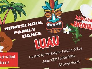 *CLOSED* Homeschool Family Dance Luau - Fresno, CA
