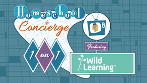 Homeschool 1-on-1: Wild Learning, Wild Math & the brand new Wild Reading! - from Tues 6/29/21