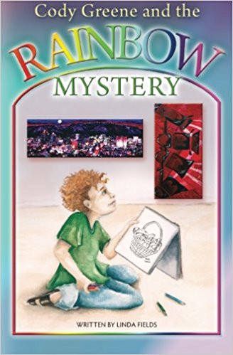 """Book cover for """"Cody Greene and the Rainbow Mystery"""""""