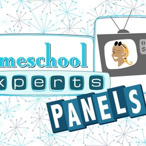 Homeschool Experts Panels