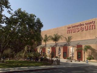 *CLOSED* San Bernardino County Museum Tour 2020