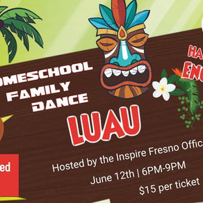 *CLOSED* Homeschool Family Dance Luau - Fresno, CA