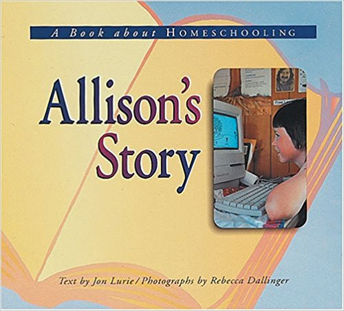 """Book cover for """"Allison's Story, A Book About Homeschooling"""""""