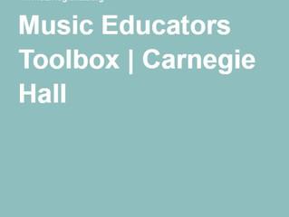 Free Carnegie Hall Music Educators Toolbox