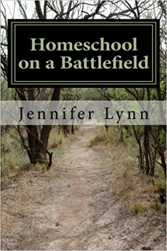 """Book cover for """"Homeschool on a Battlefield"""""""