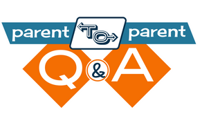 Parent to Parent Q&A Events