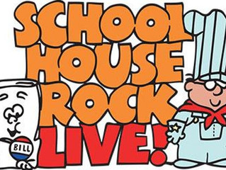 *CLOSED* Schoolhouse Rock Live, Too! - Roseville, CA