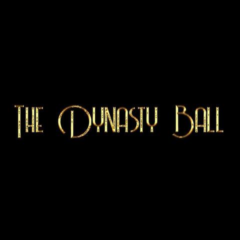 The Dynasty Ball